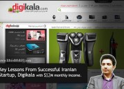 Key Lessons From Successful Iranian Startup, Digikala with $12M monthly revenue.